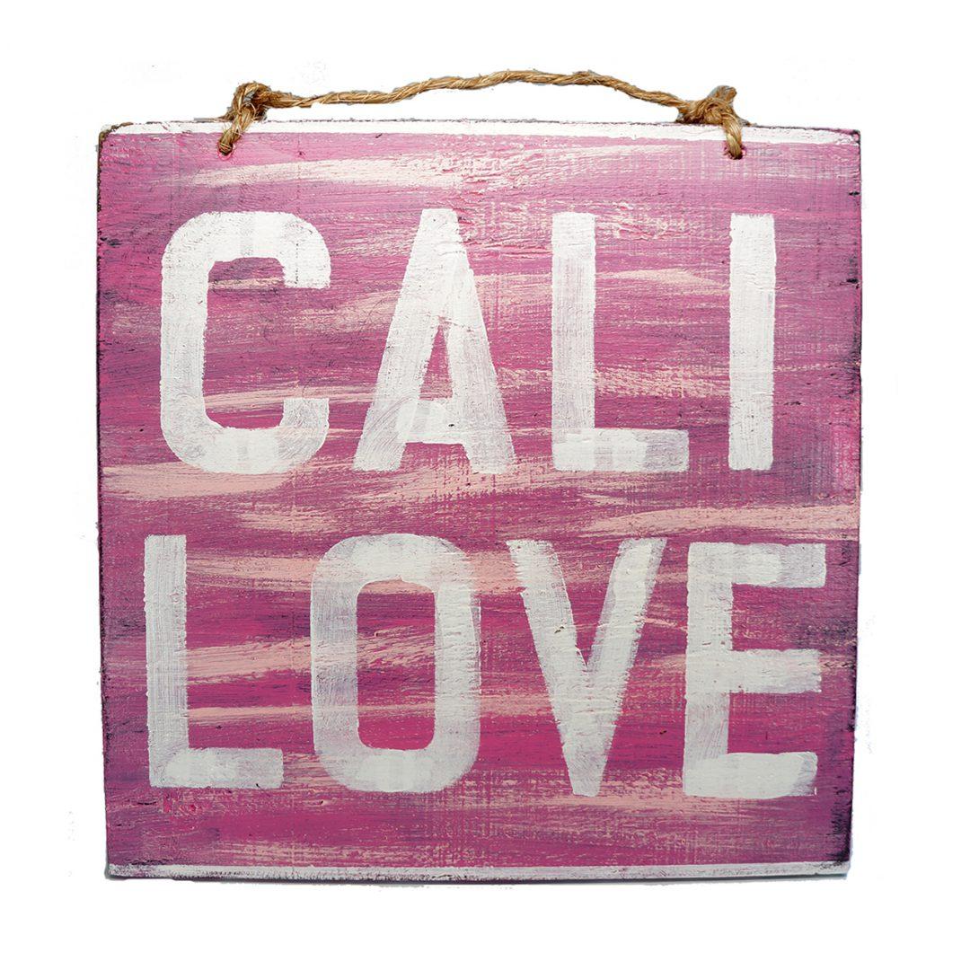 Cali love wood sign