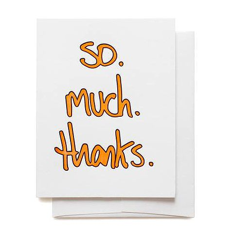 so. much. thanks. thank you card
